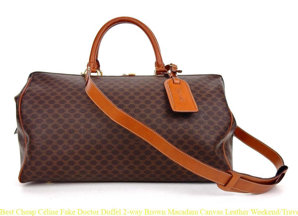 5f5207e856 Best Cheap Céline Fake Doctor Duffel 2-way Brown Macadam Canvas Leather  Weekend Travel Bag celine bag price